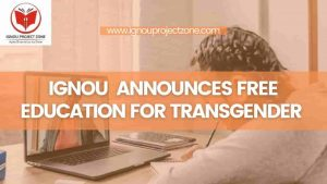 Read more about the article IGNOU Announces Free Education For Transgender