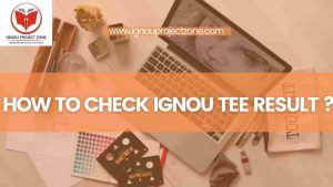 Read more about the article How to check IGNOU result ?
