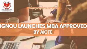 Read more about the article IGNOU launches mba approved by AICTE