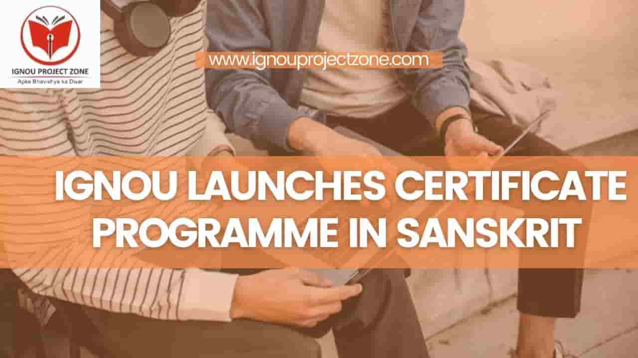 You are currently viewing IGNOU Launches Certificate Programme In Sanskrit