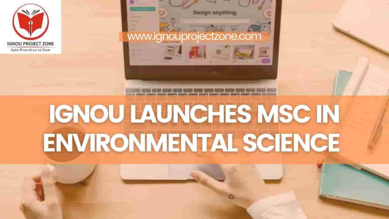 You are currently viewing IGNOU Launches MSc In Environmental Science